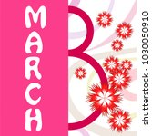 greeting card for march 8.... | Shutterstock .eps vector #1030050910