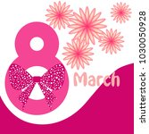 greeting card for march 8.... | Shutterstock .eps vector #1030050928