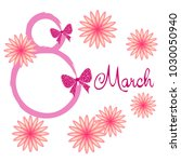 greeting card for march 8.... | Shutterstock .eps vector #1030050940