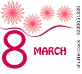 greeting card for march 8.... | Shutterstock .eps vector #1030051330