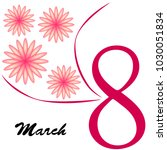 greeting card for march 8.... | Shutterstock .eps vector #1030051834