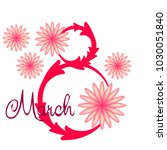 greeting card for march 8.... | Shutterstock .eps vector #1030051840