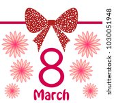 greeting card for march 8.... | Shutterstock .eps vector #1030051948