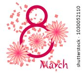 greeting card for march 8.... | Shutterstock .eps vector #1030052110