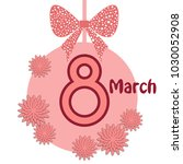 greeting card for march 8.... | Shutterstock .eps vector #1030052908