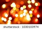 multicolored blurred lights... | Shutterstock . vector #1030103974