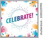 celebration beautiful greeting... | Shutterstock .eps vector #1030105990