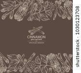 background with cinnamon and... | Shutterstock .eps vector #1030123708