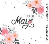hello may typography vector... | Shutterstock .eps vector #1030156276