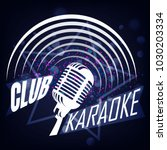 karaoke club label design.... | Shutterstock . vector #1030203334