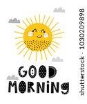 baby print  good morning. hand... | Shutterstock .eps vector #1030209898
