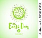 world earth day illustration.... | Shutterstock .eps vector #1030250830