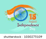 15 august indian independence... | Shutterstock . vector #1030275109