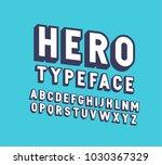 3d hero vector font alphabet.  | Shutterstock .eps vector #1030367329