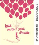 hold on to your dream poster  t ... | Shutterstock .eps vector #1030392073