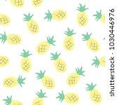 pineapple seamless pattern ... | Shutterstock .eps vector #1030446976