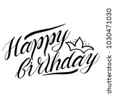 greeting happy birthday card... | Shutterstock .eps vector #1030471030