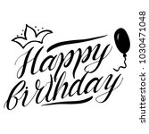 greeting happy birthday card... | Shutterstock .eps vector #1030471048