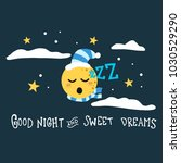 good night and sweet dreams... | Shutterstock .eps vector #1030529290