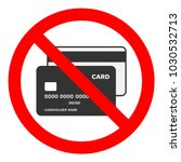 cash only sign. no credit cards ... | Shutterstock .eps vector #1030532713