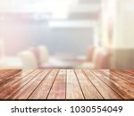 closeup top wood table with...   Shutterstock . vector #1030554049