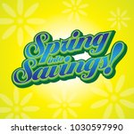 yellow blue spring into savings ... | Shutterstock .eps vector #1030597990