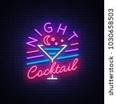 night cocktail is a neon sign....   Shutterstock .eps vector #1030658503