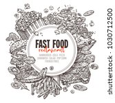 vector hand drawn fast food... | Shutterstock .eps vector #1030712500