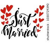 just married vector handwritten ... | Shutterstock .eps vector #1030729390