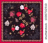 silk scarf with bright floral... | Shutterstock .eps vector #1030732510