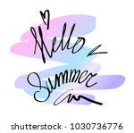 hand drawn lettering. hello... | Shutterstock .eps vector #1030736776