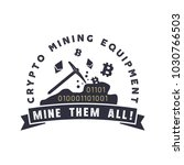 crypto mining equipment emblem. ... | Shutterstock . vector #1030766503