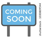 a stand board stating coming... | Shutterstock .eps vector #1030809544