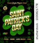 st. patrick's day party poster... | Shutterstock .eps vector #1030821778