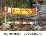 sign on road with german text... | Shutterstock . vector #1030825240