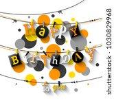 vector illustration of birthday ... | Shutterstock .eps vector #1030829968