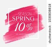 spring sale 10  off sign over... | Shutterstock .eps vector #1030838818