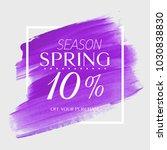 spring sale 10  off sign over... | Shutterstock .eps vector #1030838830