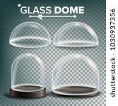 glass dome set vector.... | Shutterstock .eps vector #1030937356