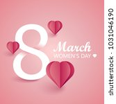 8 march. women's day | Shutterstock .eps vector #1031046190