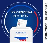 russia presidential election... | Shutterstock .eps vector #1031054830