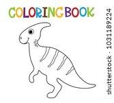 cute dino coloring book.   Shutterstock .eps vector #1031189224