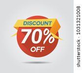 discount sale up to 70  off... | Shutterstock .eps vector #1031321008