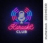 karaoke club logo in neon style....   Shutterstock .eps vector #1031440330