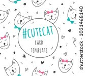 smile cute cat faces  vector... | Shutterstock .eps vector #1031468140