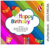happy birthday vector design... | Shutterstock .eps vector #1031548186