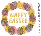 easter wreath with easter eggs... | Shutterstock . vector #1031597140