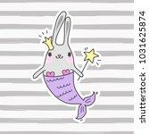 cute cartoon rabbit mermaid.... | Shutterstock .eps vector #1031625874