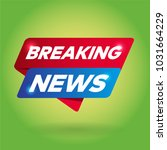 breaking news arrow tag sign. | Shutterstock .eps vector #1031664229