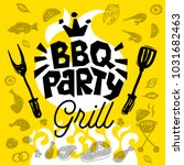 bbq party food poster. barbecue ... | Shutterstock .eps vector #1031682463
